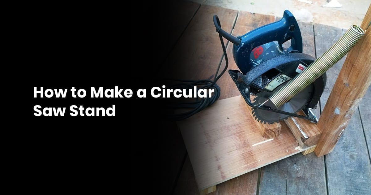 How to Make a Circular Saw Stand
